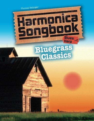 Harmonica Song Sheets - Harmonica Songbook: Bluegrass Classics