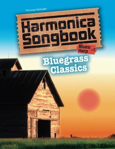 Songs For Harmonica - Harmonica Songbook: Bluegrass Classics