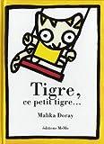 "Afficher ""Tigre, ce petit tigre"""