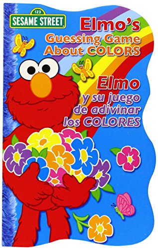 Elmo's Guessing Game About Colors / Elmo y su juego de adivinar los colores (Sesame Street Elmo's World (Board Books)) (English, Multilingual and Spanish Edition) Sesame Street Art Workshop