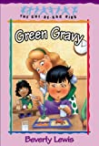 Green Gravy (Cul-de-sac Kids Book #14)