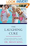 The Laughing Cure: Emotional and Phys...