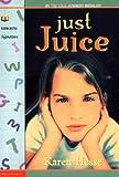 Just Juice, Karen Hesse, 0590033832