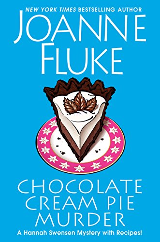 Chocolate Cream Pie Murder (A Hannah Swensen Mystery Book -