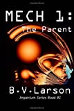Mech 1: the Parent, B. Larson, 1477694005