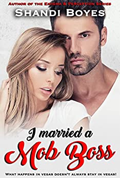 I Married a Mob Boss (Enigma Book 9) by [Boyes, Shandi]