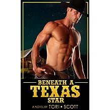 Beneath a Texas Star (Lone Star Cowboys Book 4)