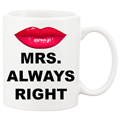 mrs always right coffee mug for the couple that has everything maybe