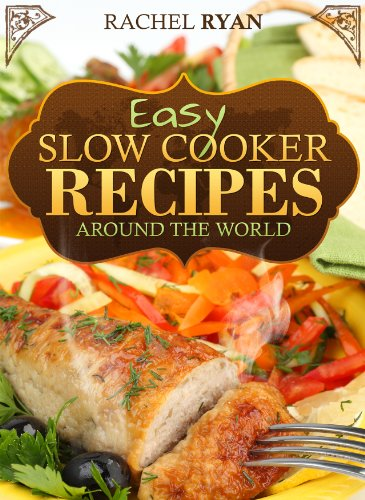 Easy slow cooker recipes around the world healthy slow cooker easy slow cooker recipes around the world healthy slow cooker recipes book 1 by forumfinder Choice Image