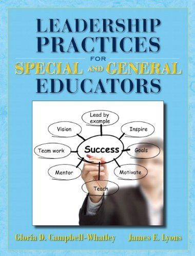 Leadership Practices for Special and General Educators by Gloria D. Campbell-Whatley (2012-08-25)