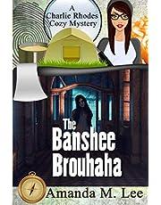 The Banshee Brouhaha