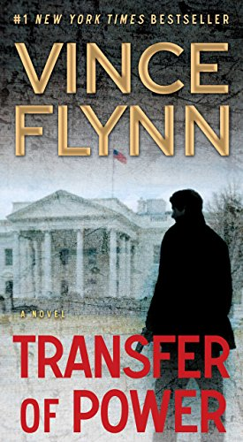 Transfer of Power (A Mitch Rapp Novel Book 1) (Vince Flynn Best Sellers)