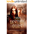 Dire Destiny of Ours (Overworld Chronicles Book 10)