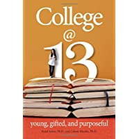 College at 13: Young, Gifted and Purposeful