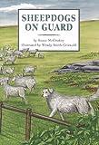 Sheepdogs on Guard, Susan McCloskey, 0765234750