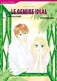 Le gendre id茅al - Harlequin Comics en fran莽ais - (Harlequin Manga) (French Edition)
