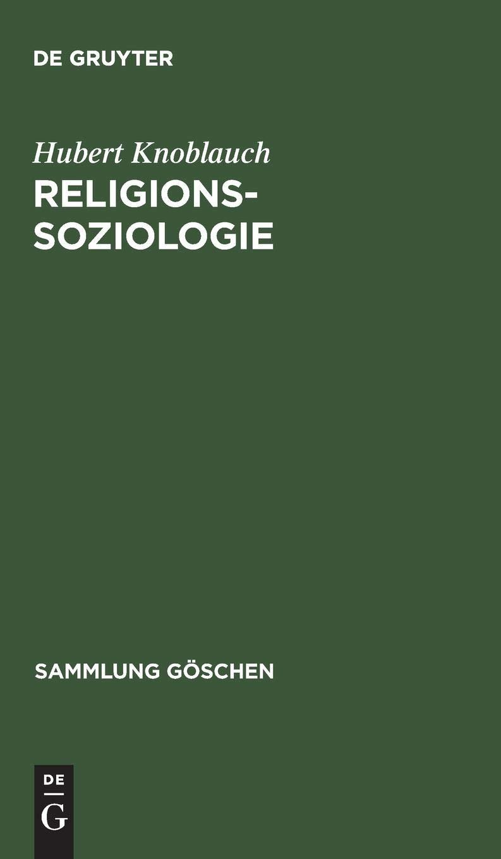 Religionssoziologie  Sammlung Goschen   Sammlung Gaschen   Sammlung Göschen Band 2094