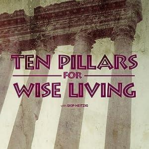 Ten Pillars for Wise Living Audiobook
