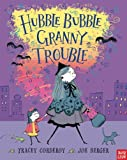 Hubble Bubble, Granny Trouble, Tracey Corderoy, 0763659045