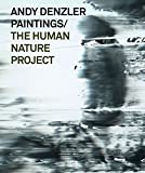 Andy Denzler Paintings/: The Human Nature Project