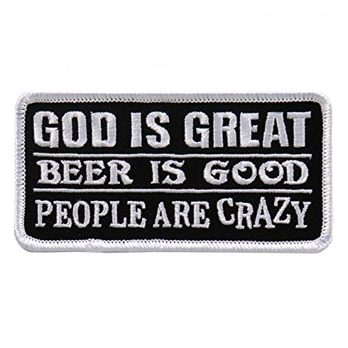 god-is-great-beer-is-good-people-are-crazy-heat-sealed-backing-4-x-2-embroidered-patch