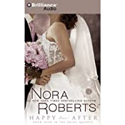 Happy Ever After: The Bride Quartet, Book 4 | Nora Roberts