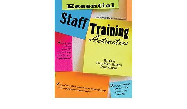 Essential Staff Training Activities: Jim Cain, Clare-Marie