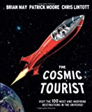 The Cosmic Tourist, Chris Lintott and Brian May, 1847326196