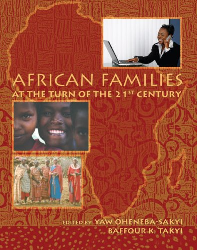 AFRICAN FAMILIES AT THE TURN OF THE 21ST CENTURY