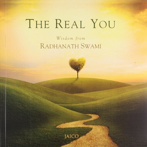 The Real You by Swami Radhanath (2013-06-30)