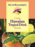 img - for Don the Beachcomber's Little Hawaiian Tropical Drink Cookbook book / textbook / text book