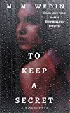 To Keep a Secret: a novelette