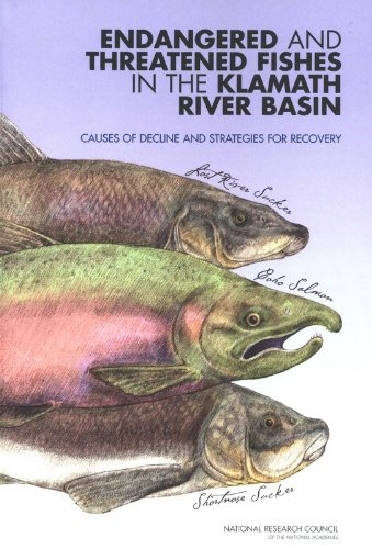 Endangered and Threatened Fishes in the Klamath River Basin: Causes of Decline and Strategies for Recovery