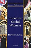 Christian Social Witness (New Church's Teaching Series)