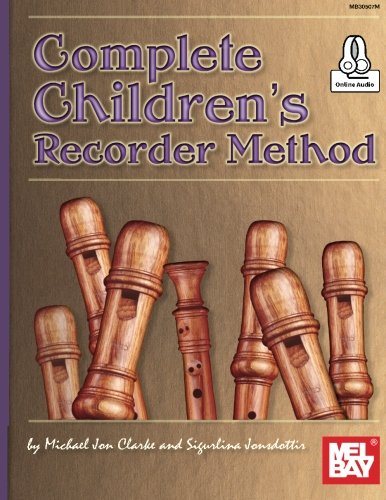 Complete Children's Recorder Method