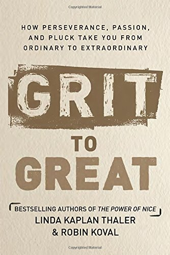 grit-to-great-how-perseverance-passion-and-pluck-take-you-from-ordinary-to-extraordinary