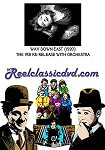 WAY DOWN EAST (1920) 1930 Re-release with Orchestral Score