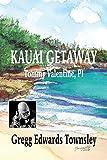 Kauai Getaway: Tommy Valentine, PI