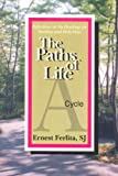 The Paths of Life, Cycle A, Ernest Ferlita, 0818906499