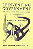 Reinventing Government, Robert L. Hollings, 1560722649