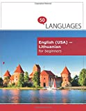 English (USA) - Lithuanian for beginners: A Book In 2 Languages (Multilingual Edition)