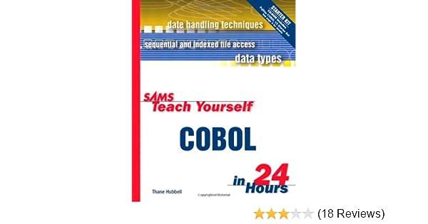 Sams Teach Yourself COBOL in 24 Hours: 9780672314537: Computer