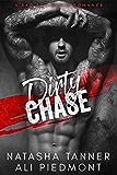 Dirty Chase: A Bad Boy Mafia Romance (Brooklyn Brotherhood)