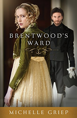 Brentwood's Ward by [Griep, Michelle]
