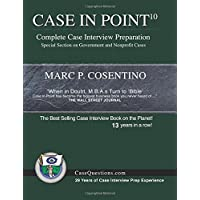 Case in Point 10: Complete Case Interview Preparation