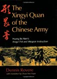 The Xingyi Quan of the Chinese Army, Dennis Rovere, 1583942572