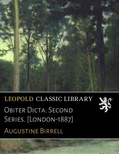 Read Online Obiter Dicta: Second Series. [London-1887] pdf epub