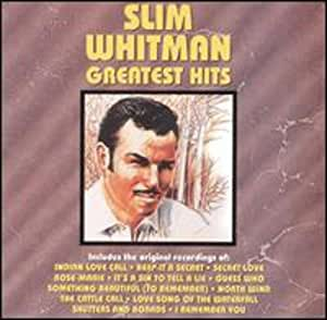 Slim Whitman Greatest Hits Amazon Com Music