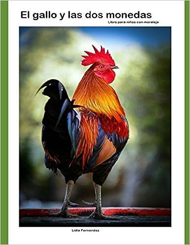 Amazon.com: El gallo y las dos monedas: Cuento para niños ...
