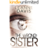 The Wrong Sister (Sister Series, #4)